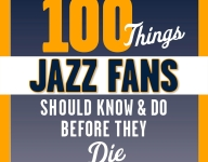 100 things Jazz fans should know and do before they die