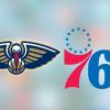 Game stream: Philadelphia 76ers vs. New Orleans Pelicans