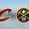 Game stream: Cleveland Cavaliers vs. Denver Nuggets